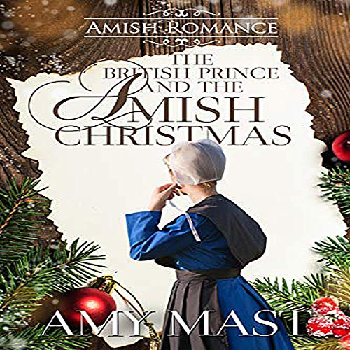 The British Prince and the Amish Christmas  By  cover art