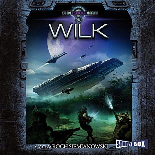 Wilk (Kroniki czerwonej kompani 2) audiobook cover art