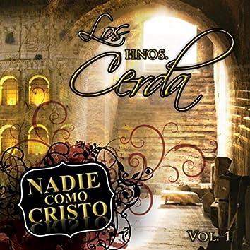 Nadie Como Cristo, Vol. 1