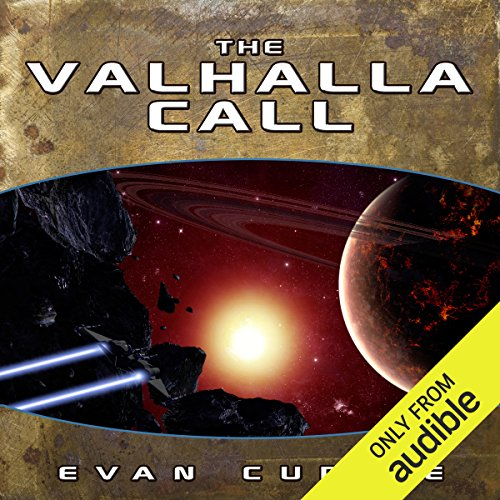 The Valhalla Call                   By:                                                                                                                                 Evan Currie                               Narrated by:                                                                                                                                 Dina Pearlman                      Length: 9 hrs and 30 mins     35 ratings     Overall 4.8