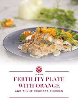 Clip: Fertility Plate with Orange and Thyme Crumbed Chicken