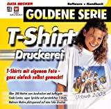 T-Shirt Druckerei, 1 CD-ROM T-Shirts mit eigenem Fotos - ganz einfach selbst gemacht! Für Windows...