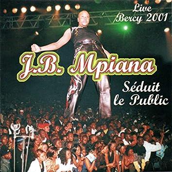 Séduit le public (Live Bercy 2001)