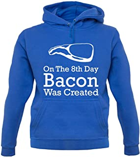 On The 8th Day Bacon was Created - Unisex Hoodie/Hooded Top