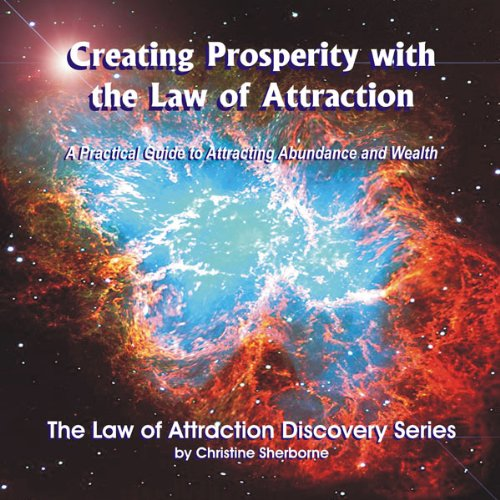 Creating Prosperity with the Law of Attraction audiobook cover art