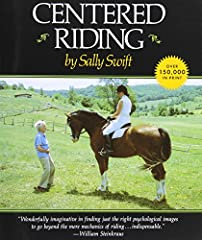 """Widely known for her innovative teaching philosophy stressing body awareness, the value of """"soft eyes,"""" proper breathing, centering, and balance, Sally Swift has been a pioneering riding instructor for half a century. In book form for the first time,..."""