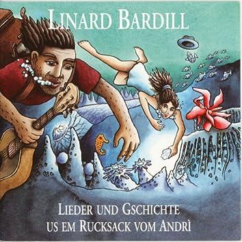 Lieder und Gschichte us em Rucksack vom Andri