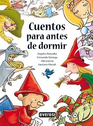 Cuentos Para Antes De Dormir/ Bedtime Stories (Spanish Edition)