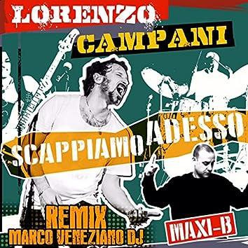 Scappiamo adesso (feat. Maxi B) [Marco Veneziano DJ Remix]