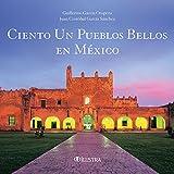 Ciento un pueblos bellos en México: 2059