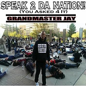 Speak 2 Da Nation