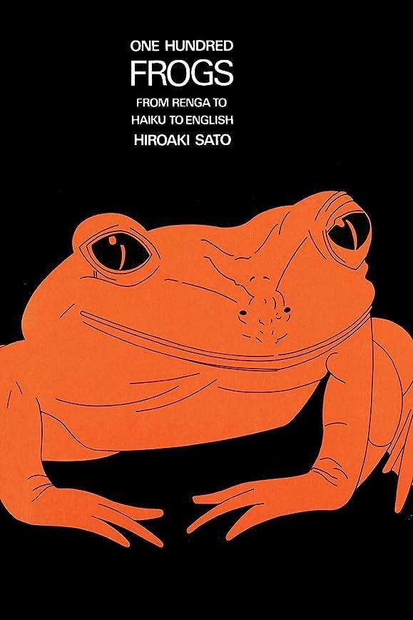 同化窓を洗うギターOne Hundred Frogs: From Renga to Haiku to English