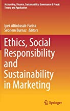 Ethics, Social Responsibility and Sustainability in Marketing