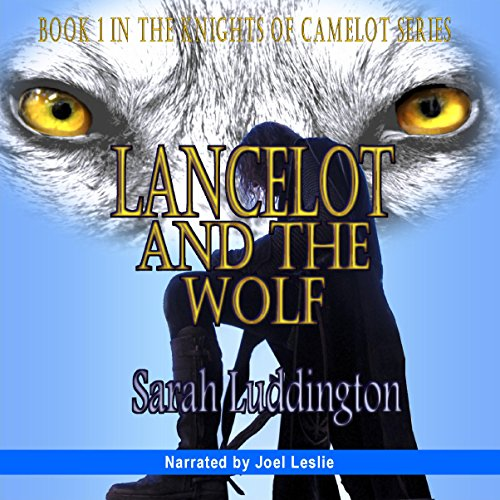 Lancelot and the Wolf audiobook cover art