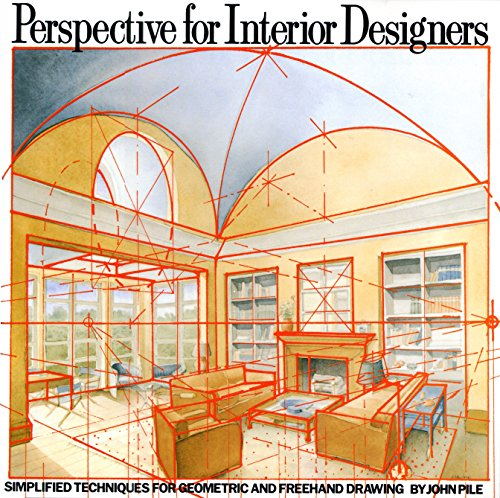 Perspective for Interior Designers: Simplified Techniques...