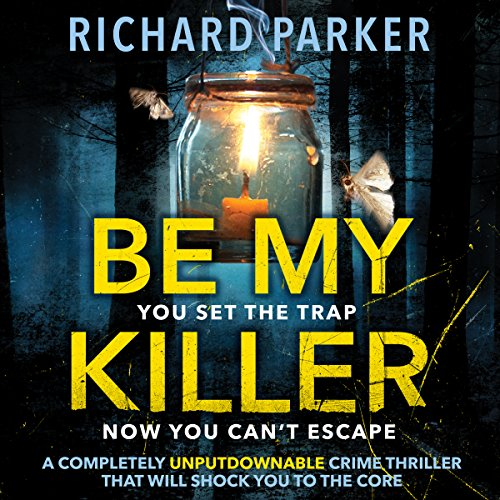Be My Killer                   By:                                                                                                                                 Richard Parker                               Narrated by:                                                                                                                                 Helene Maksoud                      Length: 9 hrs and 8 mins     11 ratings     Overall 4.0