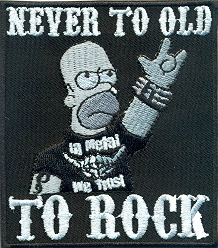 Patches Aufnäher für Heavy Metal & Biker Rockabilly Never to Old to Rock Rocker Aufbügler Flicken Stoff Abzeichen DIY aufbügeln Aufkleber Applikation Jeans Kleidung Homer Simpson Iron on Patch 90x80