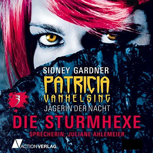 Die Sturmhexe (Patricia Vanhelsing 3) Titelbild
