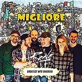 Migliore (Greatest Hits - 20102020)