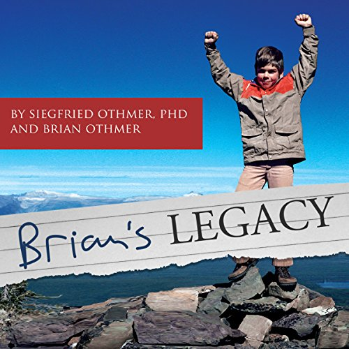 Brian's Legacy: As Shared by His Father Siegfried Othmer  By  cover art