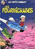 Les petits hommes, tome 39 - Les fourmicrabes