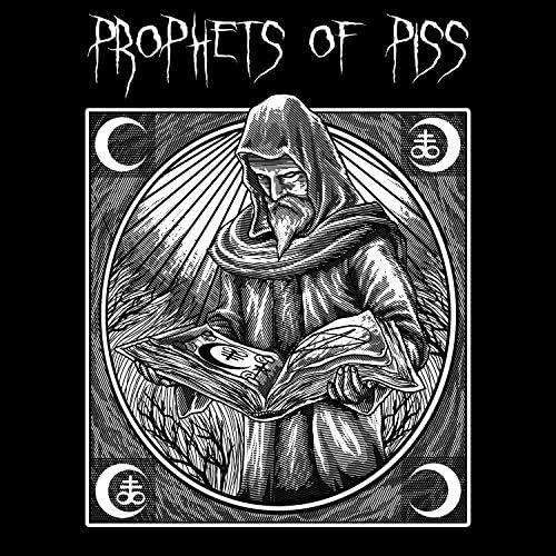 Prophets of Piss