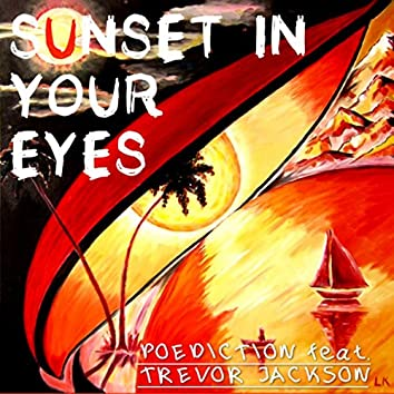 Sunset in Your Eyes