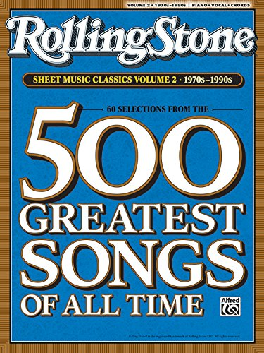 Rolling Stone Sheet Music Classics, Vol 2: 1970s-1990s (Rolling Stone Magazine, Vol 2)