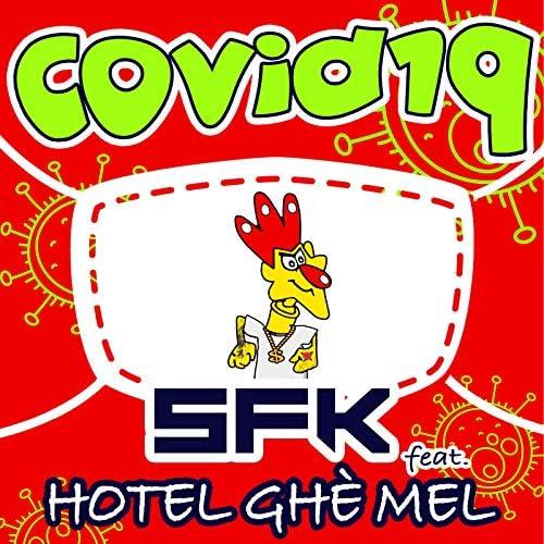 SFK feat. Hotel Ghè Mel