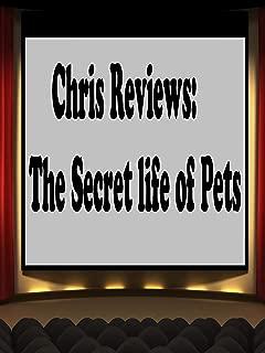 Review: Chris Reviews: The Secret Life Of Pets