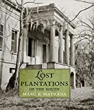 Lost Plantations of the South (English Edition)