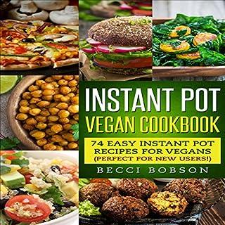 Instant Pot Vegan Cookbook audiobook cover art