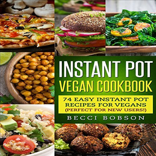 Instant Pot Cookbook Covers : Instant pot vegan cookbook audiobook audible