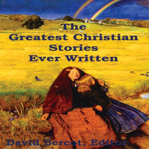 The Greatest Christian Stories Ever Written  By  cover art