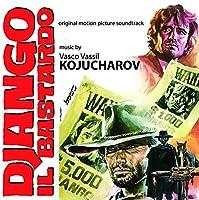 Django Il Bastardo (Django the Bastard) (Original Motion Picture Soundtrack)