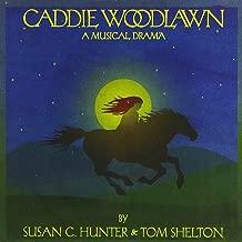 Caddie Woodlawn: A Musical Drama