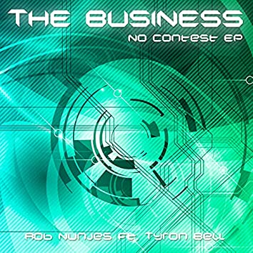 The Business (No Contest EP)
