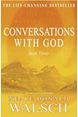 Conversations with God - Book 3: An uncommon dialogue (English Edition) Format Kindle