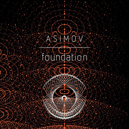 Foundation Audiobook By Isaac Asimov cover art
