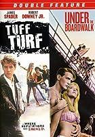 Tuff Turf/Under the Boardwalk [DVD]