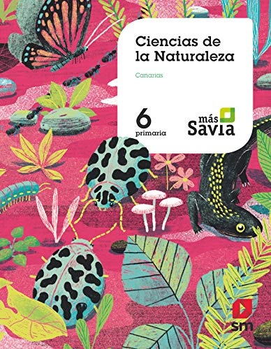 Ciencias de la naturaleza. 6 Primaria. Más Savia. Canarias