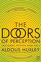 The Doors of Perception and Heaven and Hell (Harper Perennial Modern Classics)