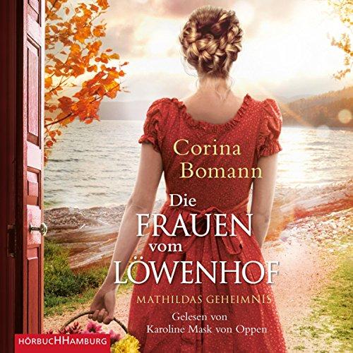 Mathildas Geheimnis Audiobook By Corina Bomann cover art
