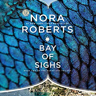 Bay of Sighs     Guardians Trilogy, Book 2              Auteur(s):                                                                                                                                 Nora Roberts                               Narrateur(s):                                                                                                                                 Saskia Maarleveld                      Durée: 10 h et 48 min     19 évaluations     Au global 4,6