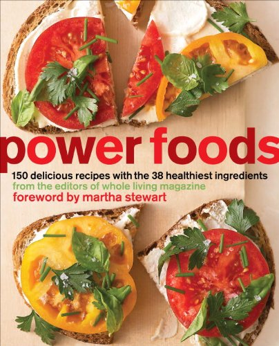 Power Foods: 150 Delicious Recipes with the 38 Healthiest Ingredients: A Cookbook (English Edition)