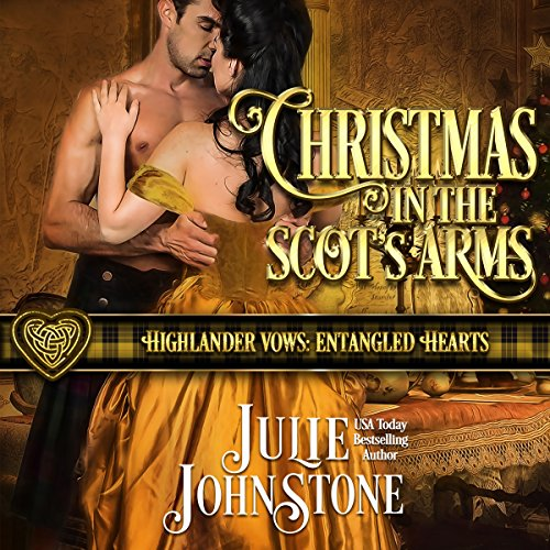 Christmas in the Scot's Arms     Highlander Vows: Entangled Hearts, Book 3              By:                                                                                                                                 Julie Johnstone                               Narrated by:                                                                                                                                 Tim Campbell                      Length: 3 hrs and 23 mins     7 ratings     Overall 5.0