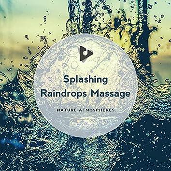 Splashing Raindrops Massage
