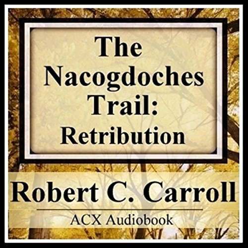 The Nacogdoches Trail audiobook cover art