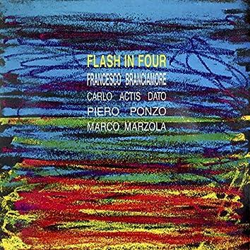 Flash in Four (feat. Carlo Actis Dato, Piero Ponzo, Marco Marzola)