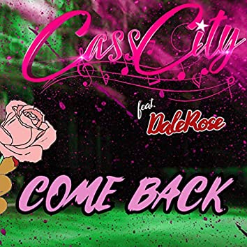 Come Back (feat. DaleRose)